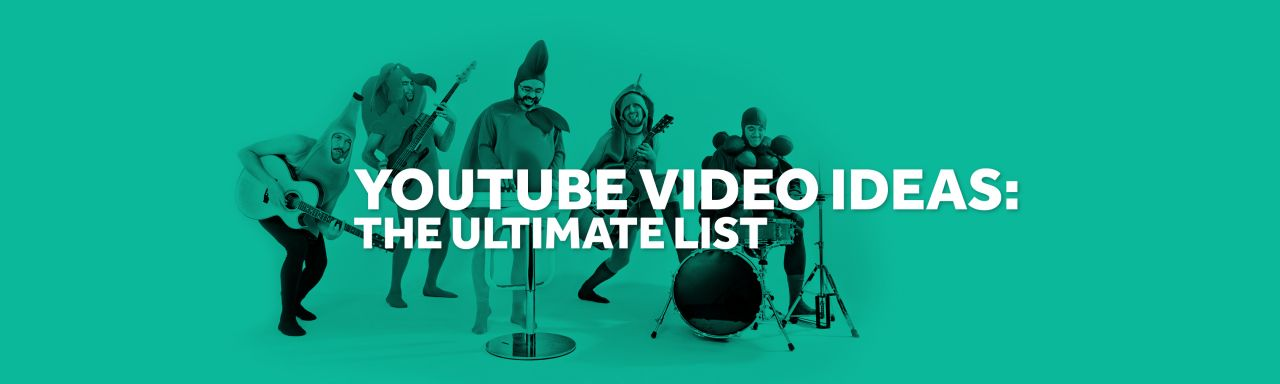 Youtube Video Ideas The Ultimate List Biteable