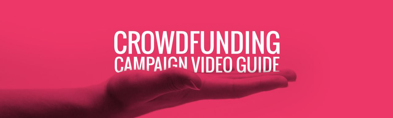 Crowdfunding Campaign Video Guide | Biteable