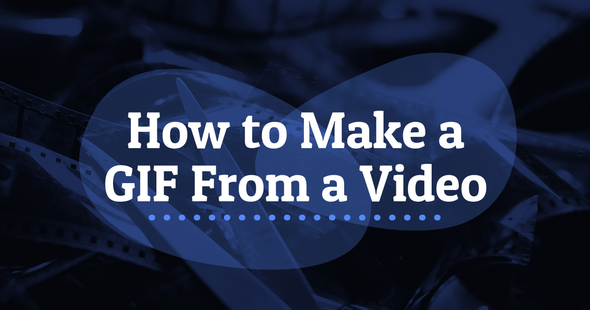 How To Make A Gif From A Video Biteable