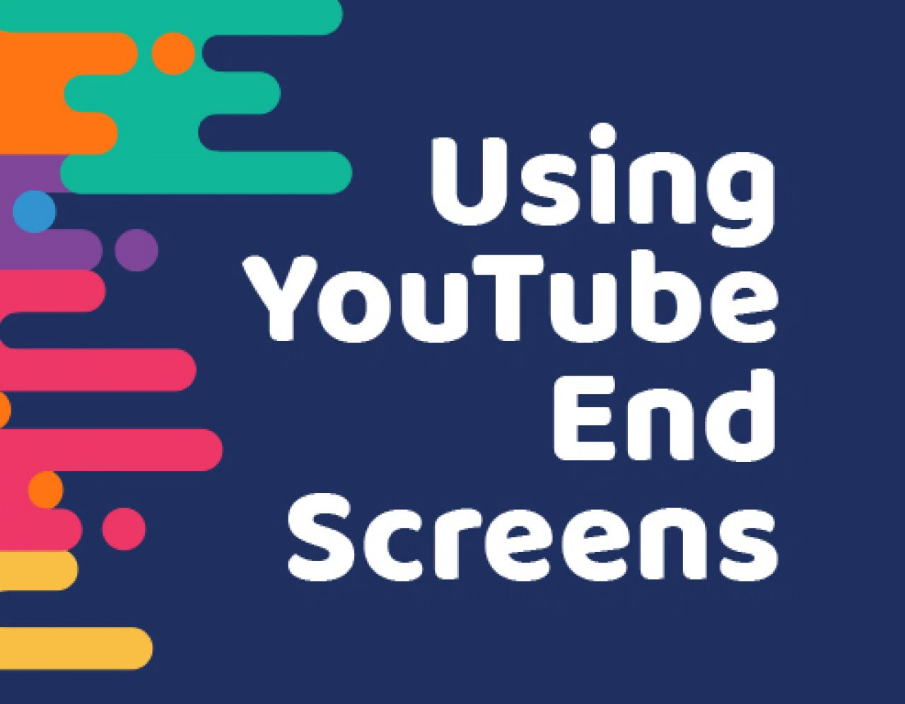 using youtube end screens