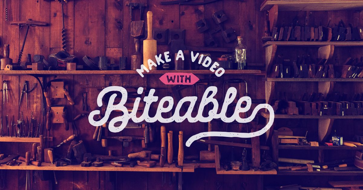 How To Make A Video | Biteable