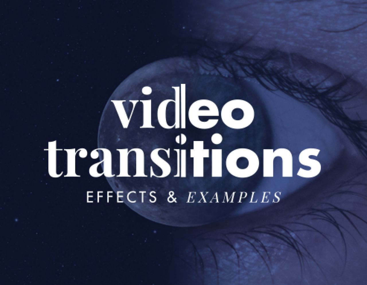 Video Transitions Effects & Examples | Biteable