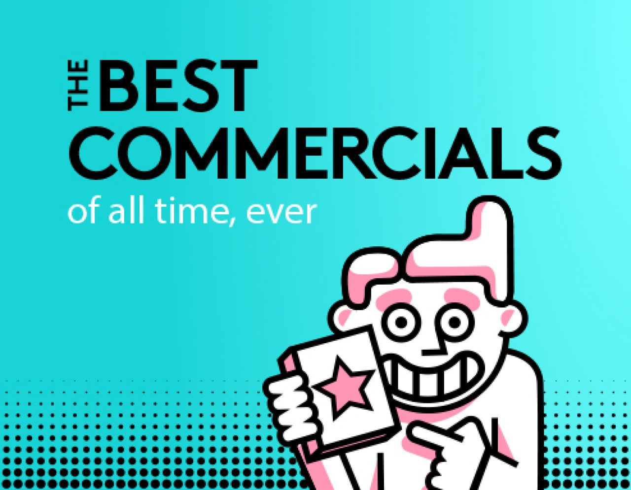 The Best Commercial Ads Of All Time, Ever | Biteable