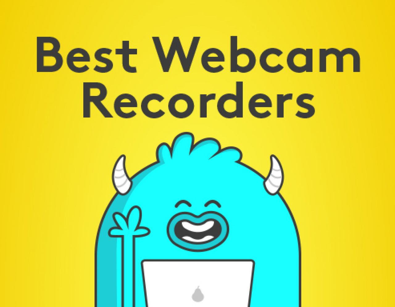 Best Webcam Recorders: How To Film Yourself Using Only A