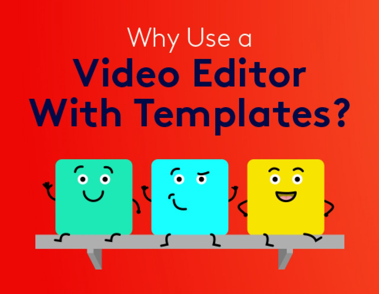 why use a video editor with templates