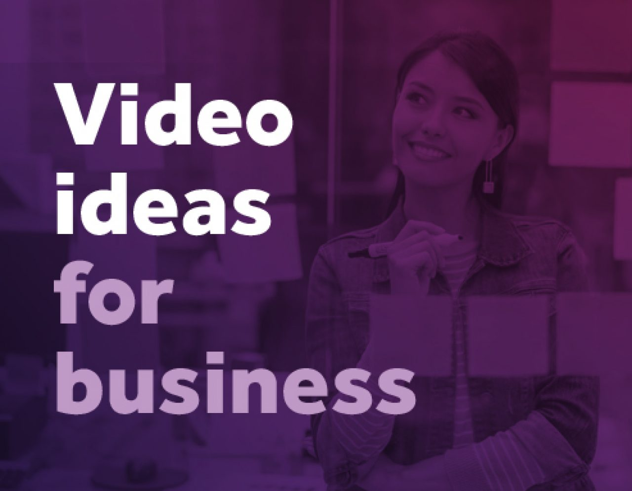 25 Video Ideas For Your Business | Biteable