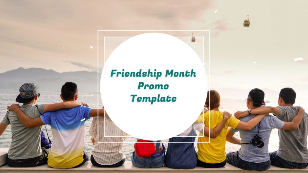 Friendship Month Promo